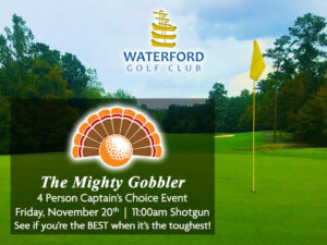 The Mighty Gobbler at Waterford Golf Club